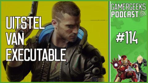 GamerGeeks Podcast #114 – Uitstel van Executable