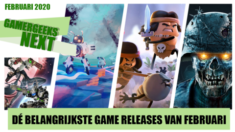 Februari 2020 – Dé belangrijkste game releases – GamerGeeks Next