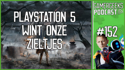 GamerGeeks Podcast #152 – PlayStation 5 wint onze Zieltjes