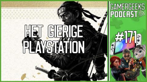 GamerGeeks Podcast #171 – Het Gierige PlayStation